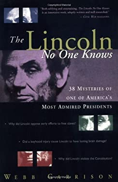 The Lincoln No One Knows 9781558538474