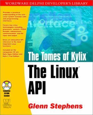 The Linux API [With CDROM] 9781556228230