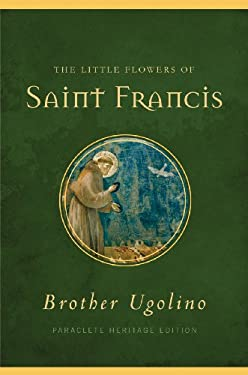 The Little Flowers of Saint Francis 9781557257840