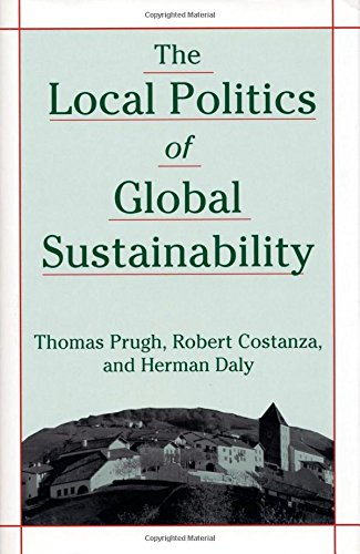 The Local Politics of Global Sustainability 9781559637442