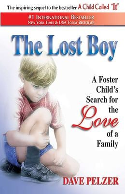 The Lost Boy: A Foster Child's Search for the Love of a Family 9781558745155