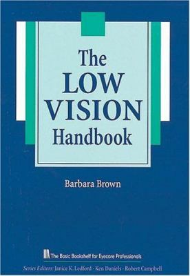 The Low Vision Handbook 9781556423291