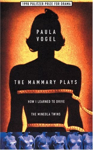 The Mammary Plays: Two Plays 9781559361446