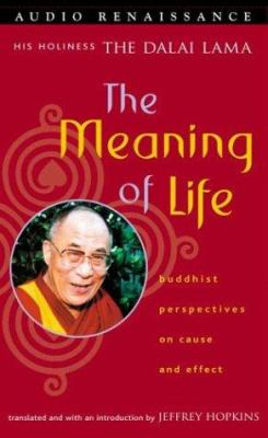 The Meaning of Life: Buddhist Perspectives on Cause and Effect 9781559276481