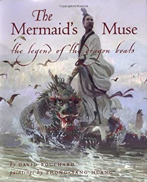 The Mermaid's Muse: The Legend of the Dragon Boats 9781551922485