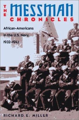 The Messman Chronicles: African-Americans in the U.S. Navy 9781557505392