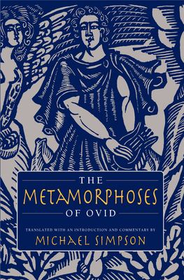The Metamorphoses of Ovid 9781558493995