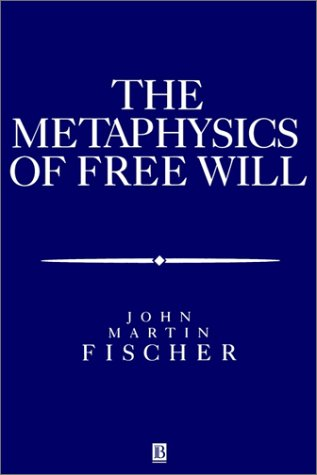 The Metasphysics of Free Will: An Essay on Control 9781557868572