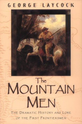 The Mountain Men 9781558214545