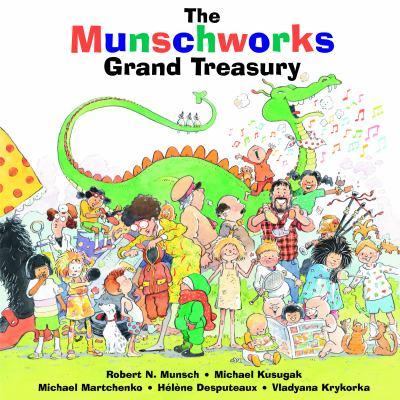 The Munschworks Grand Treasury 9781550376852