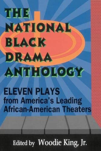 The National Black Drama Anthology: Eleven Plays from America's Leading African-American Theaters 9781557832191