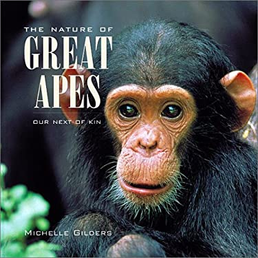 The Nature of Great Apes: Our Next of Kin 9781550547627