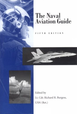 The Naval Aviation Guide 9781557506115