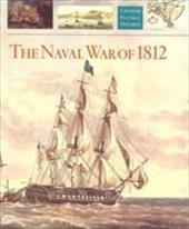 The Naval War of 1812 6893743