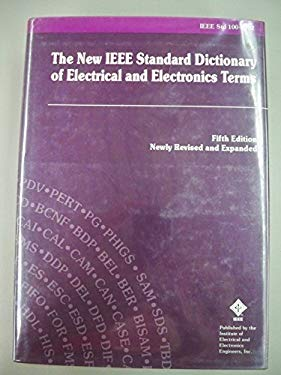 Standard Dictionary of Electrical and Electronics Terms, 100-1992