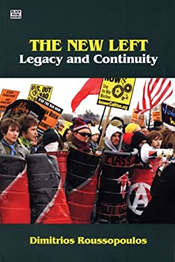 The New Left: Legacy and Continuity 9781551642987
