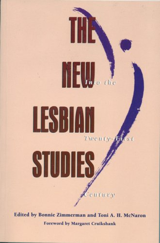 The New Lesbian Studies: Into the Twenty-First Century 9781558611368