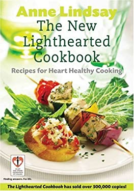 The New Lighthearted Cookbook: Recipes for Heart Healthy Cooking 9781552636299