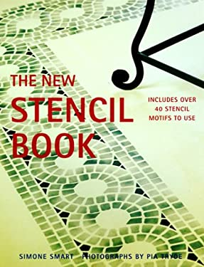 The New Stencil Book: Includes Over 40 Stencil Motifs to Use 9781552092996