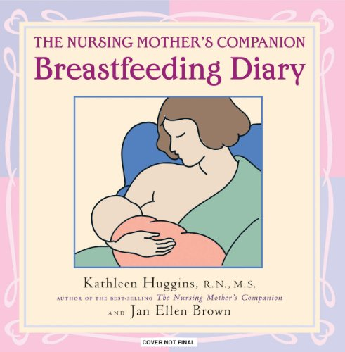 The Nursing Mother's Breastfeeding Diary 9781558327306