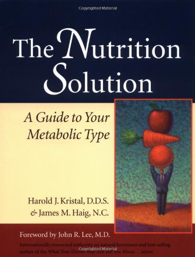 The Nutrition Solution: A Guide to Your Metabolic Type 9781556434372