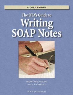 The OTA's Guide to Writing SOAP Notes 9781556427794