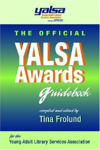 The Official YALSA Awards Guidebook 9781555706296