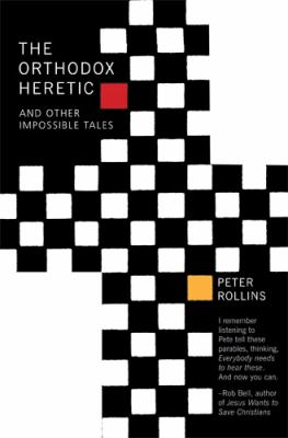 The Orthodox Heretic: And Other Impossible Tales 9781557256348