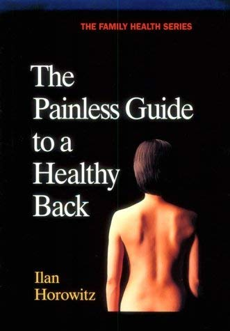 The Painless Guide to a Healthy Back 9781556431685