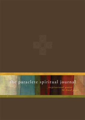 The Paraclete Spiritual Journal-Brown 9781557257550