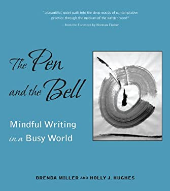 The Pen and the Bell 9781558966536