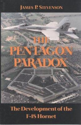 The Pentagon Paradox: The Development of the F-18 Hornet