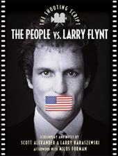 The People vs. Larry Flynt: The Shooting Script 6887270