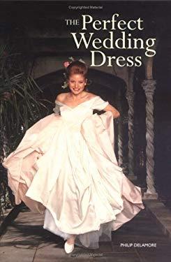 The Perfect Wedding Dress 9781554071319