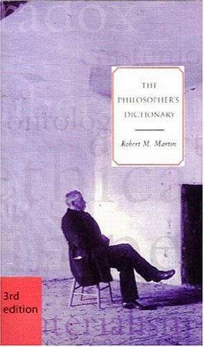 The Philosopher's Dictionary, Third Edition 9781551114941
