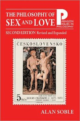 The Philosophy of Sex and Love: An Introduction 9781557788757