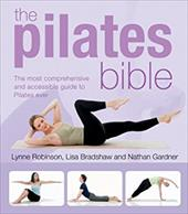 The Pilates Bible: The Most Comprehensive and Accessible Guide to Pilates Ever 6853147