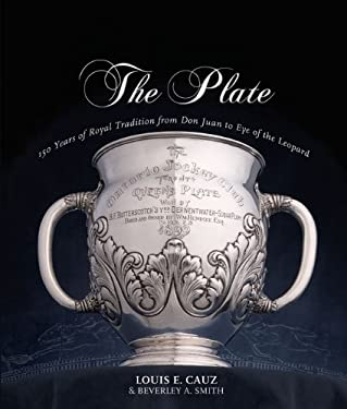 The Plate: 150 Years of Royal Tradition from Don Juan to Eye of the Leopard 9781550228946