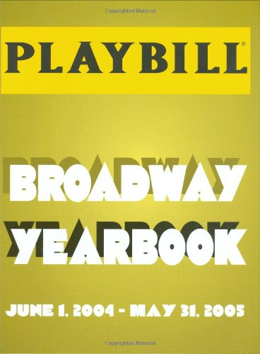 The Playbill Broadway Yearbook 9781557836823
