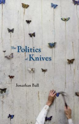 The Politics of Knives 9781552452622