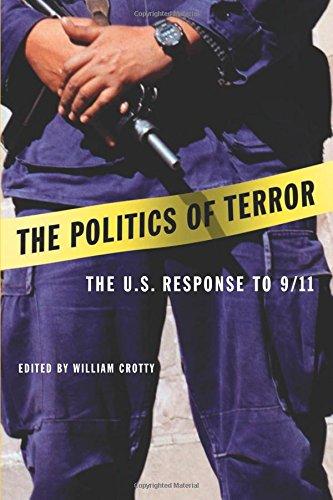 The Politics of Terror: The U.S. Response to 9/11 9781555535773