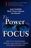 The Power of Focus: How to Hit Your Business, Personal and Financial Targets with Absolute Certainty 9781558747524