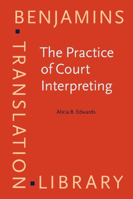 The Practice of Court Interpreting 9781556196843