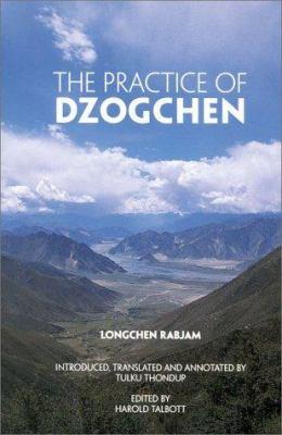 The Practice of Dzogchen 9781559390545