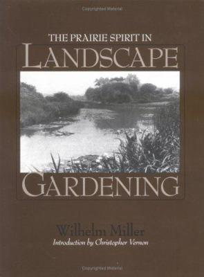 The Prairie Spirit of Landscape Gardening 9781558493292