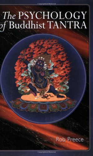 The Psychology of Buddhist Tantra 9781559392631