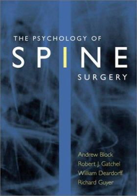 The Psychology of Spine Surgery 9781557989970