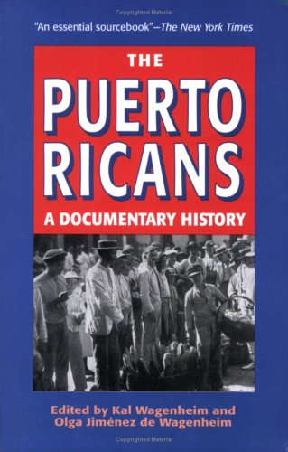 The Puerto Ricans: A Documentary History 9781558764767
