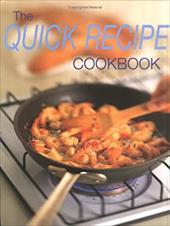 The Quick Recipe Cookbook 6847097