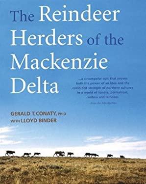 The Reindeer Herders of the MacKenzie Delta 9781552978719